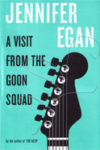 A Visit From the Goon Squad – Jennifer Egan