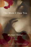 The More I Owe You – Michael Sledge