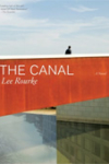 The Canal – Lee Rourke