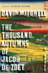 The Thousand Autumns of Jacob de Zoet – David Mitchell