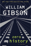 Zero History – William Gibson