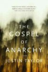 The Gospel of Anarchy – Justin Taylor