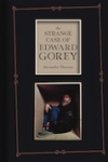 The Strange Case of Edward Gorey – Alexander Theroux