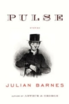 Pulse – Julian Barnes