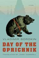 Day of the Oprichnik – Vladimir Sorokin