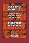 Paying For It – Chester Brown