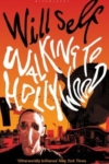 Walking to Hollywood – Will Self