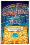 Funeral for a Dog – Thomas Pletzinger