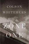 Zone One – Colson Whitehead