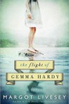 The Flight of Gemma Hardy – Margot Livesey
