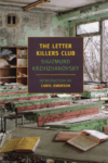 The Letter Killers Club – Sigizmund Krzhizhanovsky