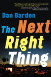 The Next Right Thing – Dan Barden