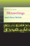 Metawritings: Notes Toward a Theory of Nonfiction – Jill Talbot