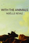 With the Animals – Noëlle Revaz