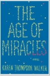 The Age of Miracles – Karen Thompson Walker
