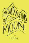 Mountains of the Moon – I. J. Kay