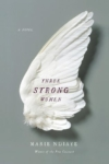 Three Strong Women – Marie NDiaye