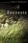 The Forrests – Emily Perkins