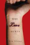 Why Love Hurts – Eva Illouz