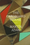 The Cardboard House – Martín Adán