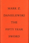 The Fifty Year Sword – Mark Danielewski