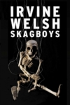 Skagboys – Irvine Welsh