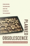 Planned Obsolescence &#8211; Kathleen Fitzpatrick