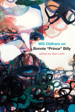 "Will Oldham on Bonnie ""Prince"" Billy – Will Oldham and Alan Licht"