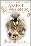 The Aylesford Skull – James P. Blaylock