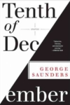 Tenth of December – George Saunders