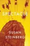 Spectacle &#8211; Susan Steinberg