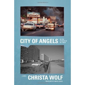 City of Angels: Or, the Overcoat of Dr. Freud – Christa Wolf