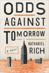 Odds Against Tomorrow – Nathaniel Rich
