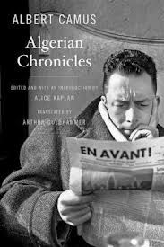 Algerian Chronicles – Albert Camus