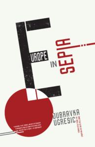 Ugresic Europe in Sepia