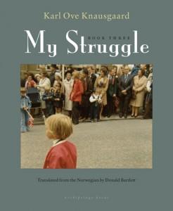 Knausgaard My Struggle 3
