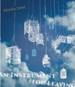 Monika Zobel An Instrument for Leaving