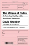Graeber The Utopia of Rules cover