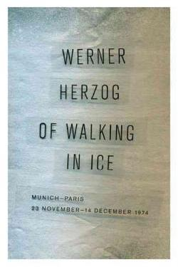 Herzog Of Walking in Ice cover