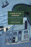 Elizabeth Taylor A View of the Harbour cover