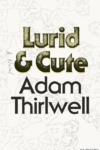 Adam Thirlwell Lurid & Cute cover