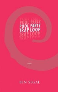 Segal Pool Party Trap Loop cover