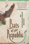 Bats of the Republic Dodson cover