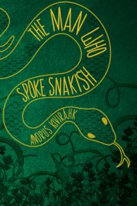 The Man Who Spoke Snakish Andrus Kivirahk cover art