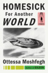 Homesick for Another World Otessa Moshfegh cover