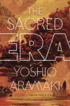 the-sacred-era-yoshio-aramaki