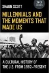 Millennials and the Moments that Made Us cover