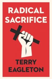 Terry Eagleton Radical Sacrifice cover