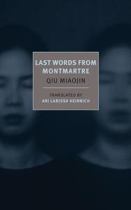 Miaojin Last Words from Montmartre