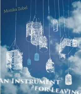 Monika Zobel An Instrument for Leaving